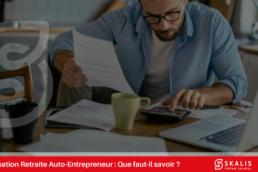 Cotisation retraite entrepreneur