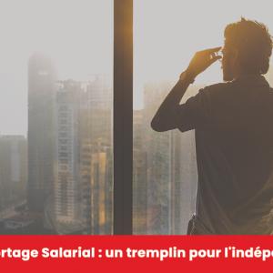 Guide Portage Salarial- un tremplin pour l'indépendance